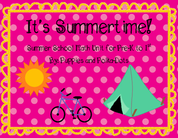 It's Summertime!  Summer School Math Unit
