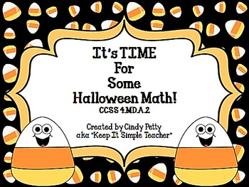 It's TIME for Some Halloween Math  CCSS 4.MD.A.2