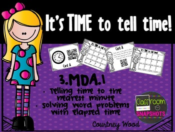It's TIME to Tell Time QR Code Activity Pack - Time to the Nearest Minute