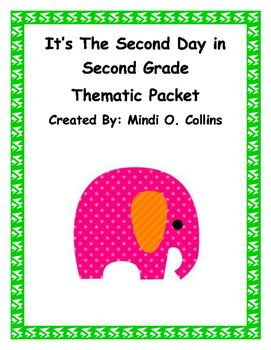 It's The Second Day in Second Grade Thematic Packet