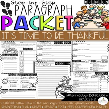 It's Time to Be Thankful! Opinion Step-Up Paragraph Packet