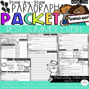 It's Time to Have the Best Summer Ever!  How-To Step-Up Paragraph Packet