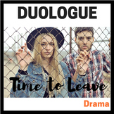 Duologue:  Time to Leave (Dramatic Duologue for Teens)