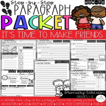 It's Time to Make New Friends! How-To Step-Up Paragraph Packet
