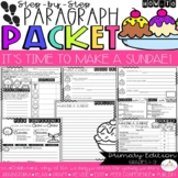 It's Time to Make an Ice Cream Sundae! How-To Step-Up Paragraph Packet