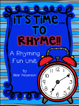 It's Time to Rhyme {A Rhyming Fun Unit}