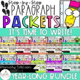 It's Time to Write! Step-Up Paragraph Packets - YEAR-LONG BUNDLE