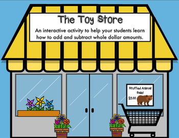 At the Toy Store (Adding and Subtracting Money) Part 1