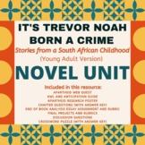 It's Trevor Noah - Born a Crime (Young Adult Version) Unit Plan