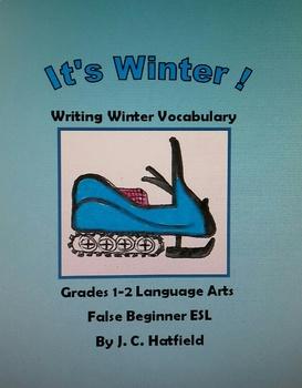It's Winter           Vocabulary and Sentence Writing