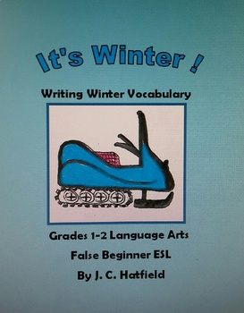 It's Winter           Vocabulary and Sentence Writing
