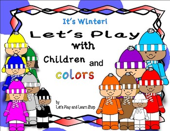 It's Winter! Let's Play With Children and colors Multi Activity Pack