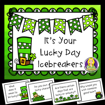 It's Your Lucky Day Icebreakers