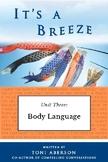It's a Breeze Unit 3: Body Language