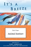 It's a Breeze Unit 4: Animal Instinct