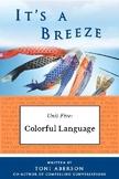 It's a Breeze Unit 5: Colorful Language