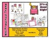 It's a Good Night - Mini Preschool Theme - Back to School