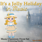 It's a Jolly Holiday in Music! A Growing Classroom Decor Set for the Music Room