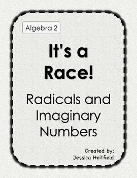It's a Race for Imaginary Numbers