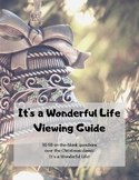 It's a Wonderful Life: Viewing Guide