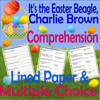 It's the Easter Beagle, Charlie Brown : Comprehension Questions on Lined Paper