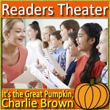 It's the Great Pumpkin, Charlie Brown Readers Theater (play, drama, script)