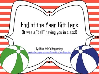 It was a 'ball' having you in class! (End Of The Year Gift Tags)