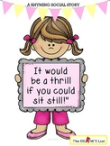 Social Skills Stories: It would be a thrill if you could sit still!