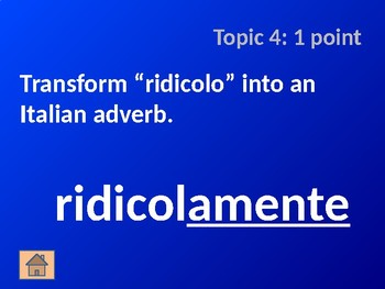 Italian Adverb Cognates: Part 1 - Jeopardy Game