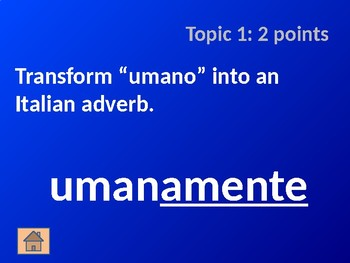 Italian Adverb Cognates: Part 2 - Jeopardy Game