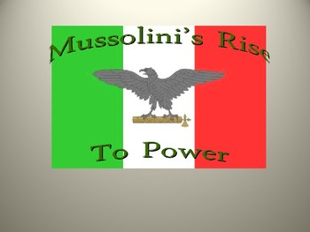Italian Fascism and The Rise of Mussolini Student handout for PPT