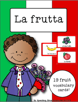 Italian Vocabulary Cards - Fruit (La frutta)