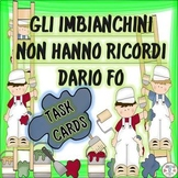 Italian Task Cards: Gli Imbianchini Non Hanno Ricordi
