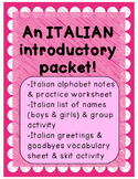 Italian Introductory Packet A (Alphabet/Italian names/Greetings and goodbyes)