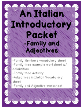 Italian Introductory Packet F - Family and Adjectives