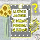 Italian: La Sfida di 30 Giorni! Le Domande Personali