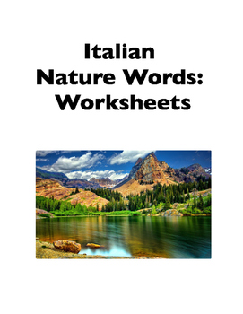 Italian Vocabulary: Nature Words (Worksheets)