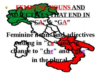 "Italian Made Simple: Nouns and Adjectives Ending in ""CA"" and ""GA"""