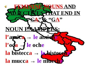 """Italian Made Simple: Nouns and Adjectives Ending in """"CA"""" and """"GA"""""""