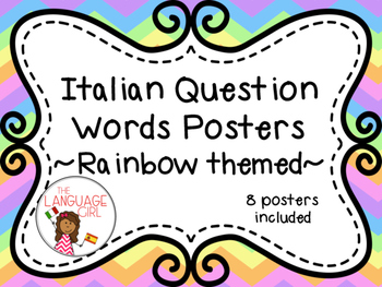 Italian Question Words Posters (Rainbow Themed)