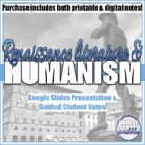 Italian Renaissance Humanism & Literature Notes (Petrarch, Gutenberg, Authors)