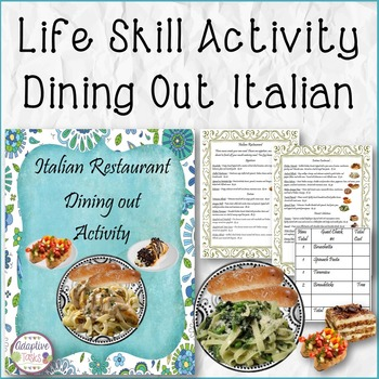 LIFE SKILL ACTIVITY Dining Out Italian
