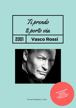 Italian Song Guide: Ti Prendo Ti Porto Via, Vasco Rossi (2001)