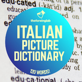 Italian Vocabulary – 120 Words Picture Dictionary!