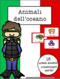 Italian Vocabulary Cards - Ocean Animals (Animali dell'oceano)