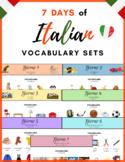 Italian Vocabulary Sets -- 7 Days, 70 Words, 7 Verbs