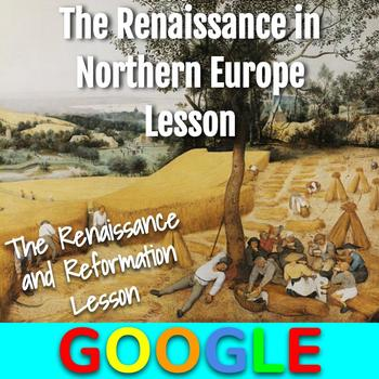 Italian and Northern Europe Renaissance Lesson with Google