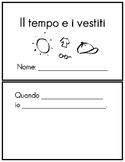 Italian clothing and weather - il tempo e i vestiti vocabulary booklet