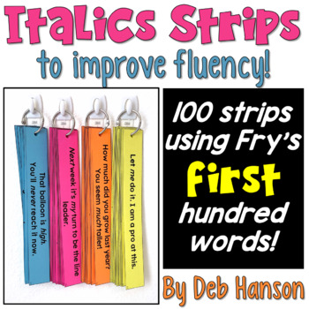 Italics Sentence Strips (Fluency Center) featuring Fry's first hundred words