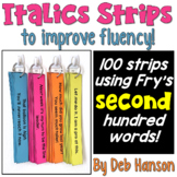 Italics Sentence Strips (Fluency Center) featuring Fry's second hundred words